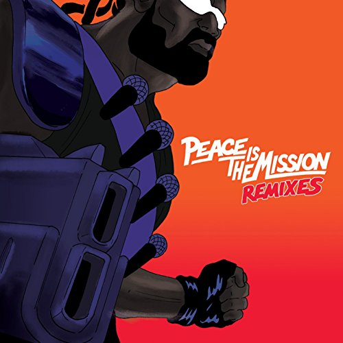Peace is the Mission (Remixes)...