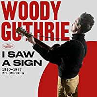 I Saw A Sign: 1940-1947 Recordings