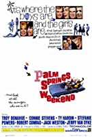Palm Springs週末ポスター27 x 40トロイ・ドナヒューTY HARDIN Connie Stevens Unframed 271655