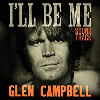 Glen Campbell I'll Be Me Soundtrack / [Analog]