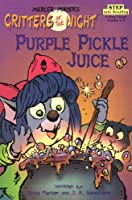 Purple Pickle Juice (Step into Reading)