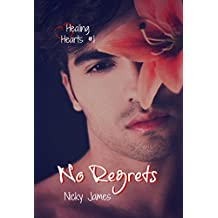 No Regrets (Healing Hearts Book 1)