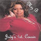 Jody's 1st Cousin