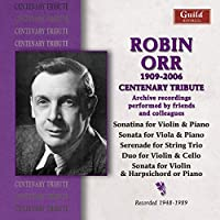 Robin Orr: Centenary Tribute