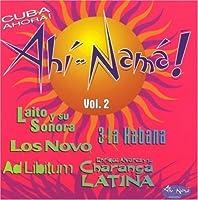 Ahi-Nama! Vol. 2 - Cuba Ahora! by Various Artists