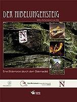 Der Nibelungensteig: Eine Bilderreise durch den Odenwald