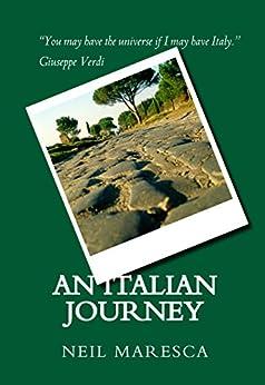 An Italian Journey by [Maresca, Neil]
