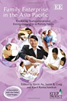 Family Enterprise in the Asia Pacific: Exploring Transgenerational Entrepreneurship in Family Firms