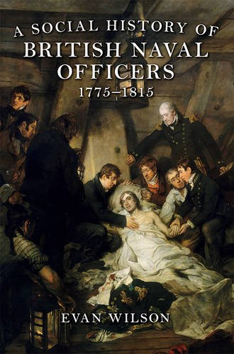 Download A Social History of British Naval Officers 1775-1815 1783271744