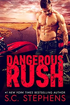 Dangerous Rush (Furious Rush Book 2) by [Stephens, S.C.]