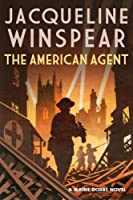 The American Agent (Maisie Dobbs)
