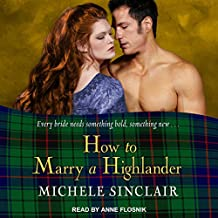 How to Marry a Highlander: The McTiernay Brothers, Book 8