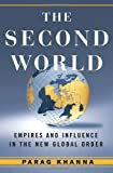 The Second World: Empires and Influence in the New Global Order 画像