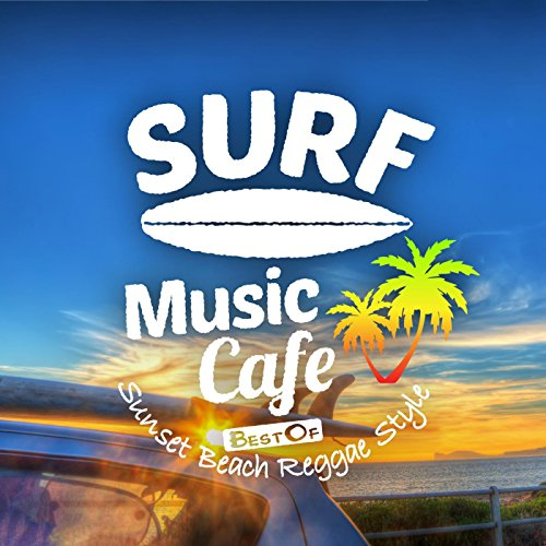 Surf Music Cafe ~ Best Of Suns...