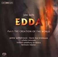 Leifs: Edda Part 1: The Creation of the World by Schola Cantorum (2007-11-27)