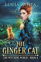 The Ginger Cat (The Witching World Book 4) (English Edition)