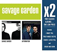 X2: Savage Garden / Affirmation