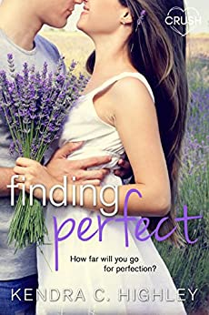 Finding Perfect by [Highley, Kendra C.]