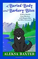 A Buried Body and Barkery Bites (Nosy Newfie Cozy Mysteries)