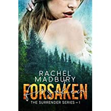 Forsaken: The Surrender Series #1