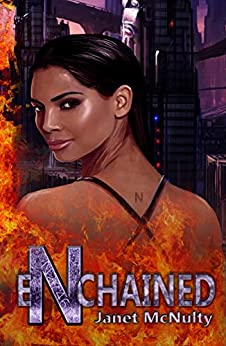 Enchained (Enchained Trilogy Book 1) by [McNulty, Janet]