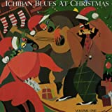 Ichiban Blues At Christmas Vol. 1