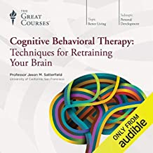 Cognitive Behavioral Therapy: Techniques for Retraining Your Brain