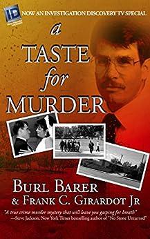[Barer, Burl, Girardot, Frank C.]のA Taste For Murder (English Edition)