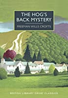 The Hog's Back Mystery (British Library Crime Classics)