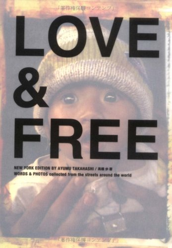 Love & free—Words & photos collected (Sanctuary books)