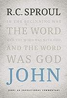 John: An Expositional Commentary