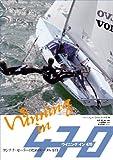 ウイニングイン470―ヨンナナ・セーラーのためのトータル・ガイド