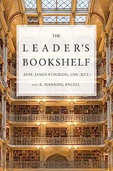 The Leader's Bookshelf by [Stavridis USN (Ret.), Adm.James]