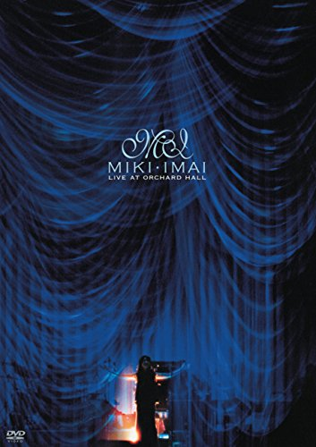 MIKI IMAI LIVE AT ORCHARD HALL[DVD]