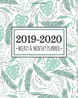 2019-2020 Weekly & Monthly Planner: Tropical Monstera Leaf Diary Agenda Calendar Schedule Organizer | Sept 2019 through December 2020