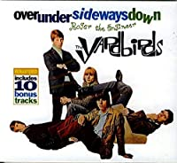 Over Under Sideways Down by YARDBIRDS (2002-11-18)