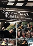 Ready When You Are, Mr. Mcgill [Import anglais] 画像