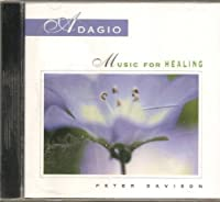 Adagio: Music for Healing