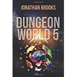 Dungeon World 5: A Dungeon Core Experience