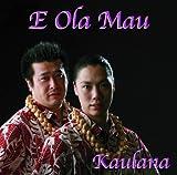 E Ola Mau(エオラマウ)を試聴する