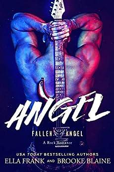 ANGEL (Fallen Angel Book 3) by [Frank, Ella, Blaine, Brooke]