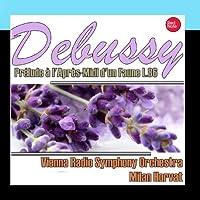 Debussy: Prélude à l'Après-Midi d'un Faune L.86