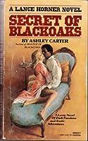 SECRET OF BLACKOAKS