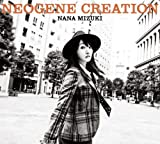 NEOGENE CREATION|水樹奈々
