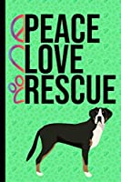 Peace Love Rescue: Gratitude Journal 6x9 100 Pages Greater Swiss Mountain Dog Green Cover