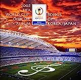 2002 FIFA World Cup Official Album~Songs of KOREA/JAPAN~ 画像