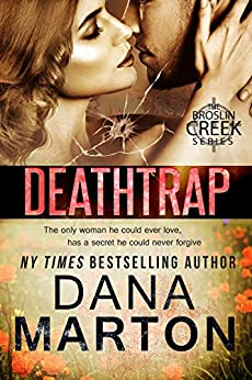 Deathtrap (Broslin Creek Book 3) by [Marton, Dana]
