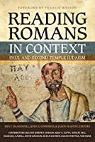 Reading Romans in Context: Paul and Second Temple Judaism by Unknown(2015-07-28)