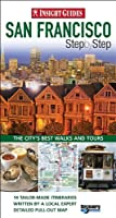 Insight Guides: San Francisco Step By Step (Insight Step by Step)