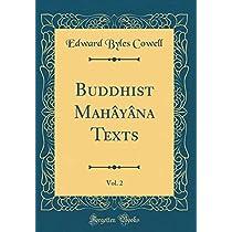 Buddhist Mahâyâna Texts, Vol. 2 (Classic Reprint)